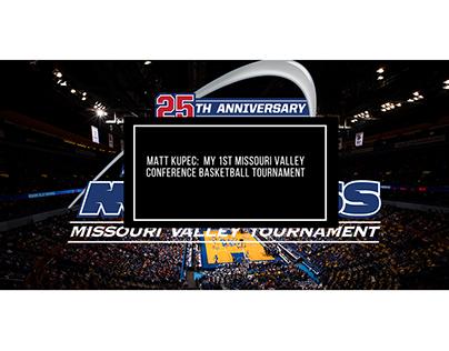 Matt Kupec: My First MVC Basketball Tournament