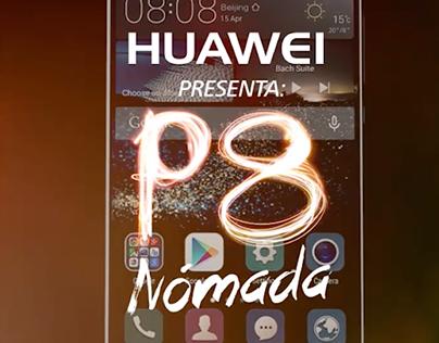 Estrategia digital - Huawei Nómada P8