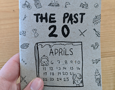 The Past 20 Aprils - A Zine