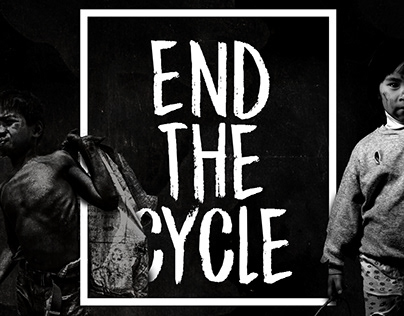 End The Cycle - Child Labor