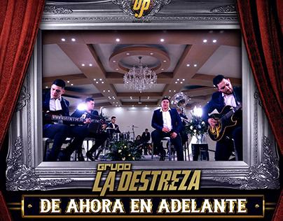 Grupo La Destreza - De Ahora En Adelante (Single)