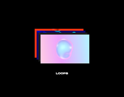 LOOPS - ANIMATED ABSTRACT SHAPES
