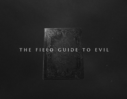THE FIELD GUIDE TO EVIL - OPENING TITLES