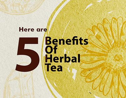 Benefits of Herbal Tea - Stories for MUSWIB
