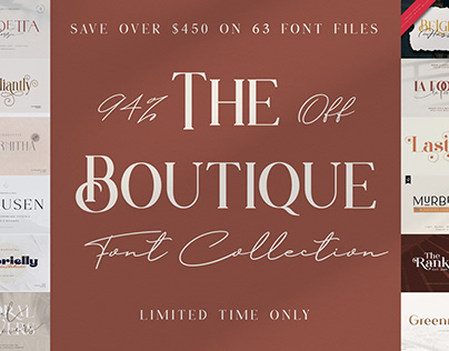 THE BOUTIQUE FONT COLLECTION - 94% OFF