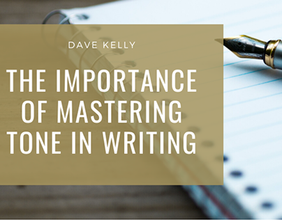 The Importance Of Mastering Tone In Writing