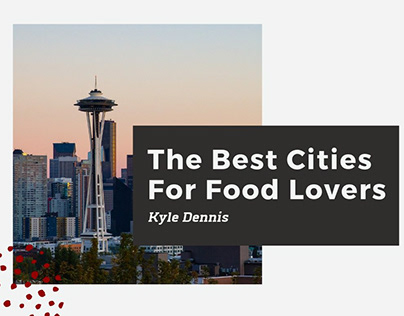 Best Cities For Food Lovers