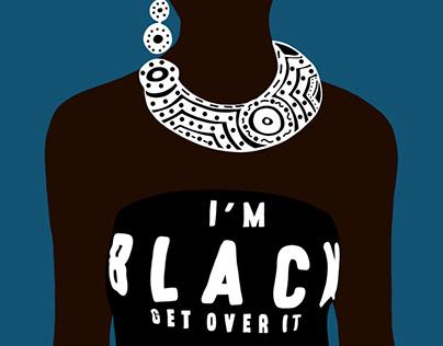I am Black