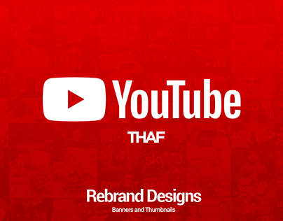 YouTube Rebrand Designs - Banners and Thumbnails