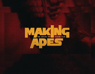 MAKING APES