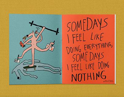 """Somedays"" illustration for Quarantine Zine Magazine"