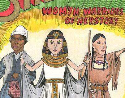 Sheroes: Womyn Warriors of Herstory