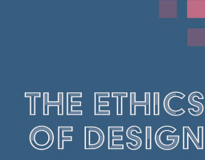 The Ethics of Design