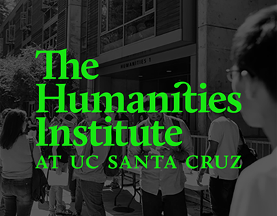 The Humanities Institute - UCSC
