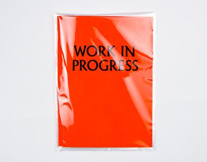 WORK IN PROGRESS I