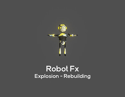 Unity Fx - Cartoon robot explosion & rebuilding