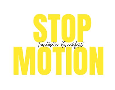 Stop motion | Fantastic Breakfast