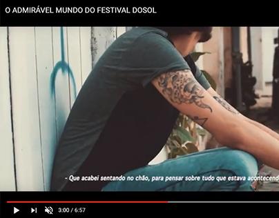 O admirável mundo do Festival Dosol (Storytelling)