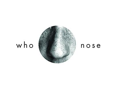 Who Nose | Spring 2016