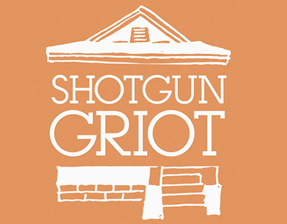 Shotgun Griot Podcast