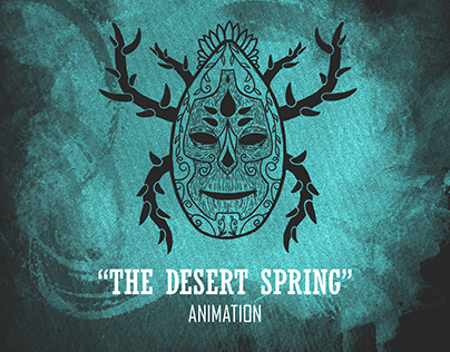 """""""The Desert Spring"""" Short Animation"""