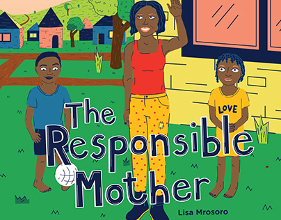 Illustrated children's book: The Responsible Mother