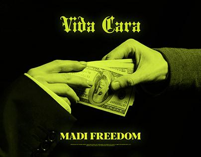 Madi Freedom - Vida Cara