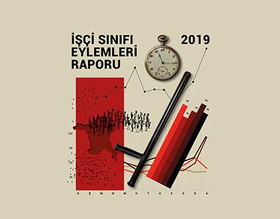 2019 İŞÇİ SINIFI EYLEMLERİ // ANNUAL REPORT