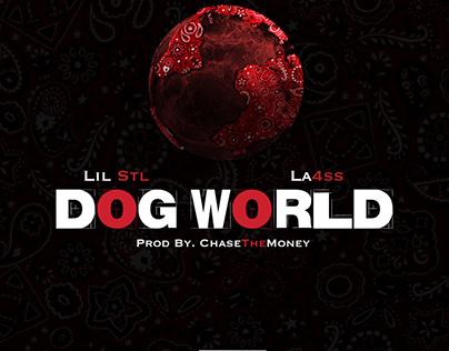 Lil Stl & La4ss (prod. ChaseTheMoney) - Dog World