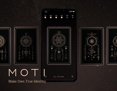 MOTI : Make Own True Identity