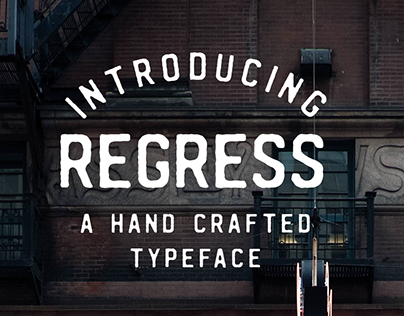 REGRESS - a hand crafted typeface