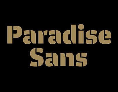 Paradise Sans custom typefamily