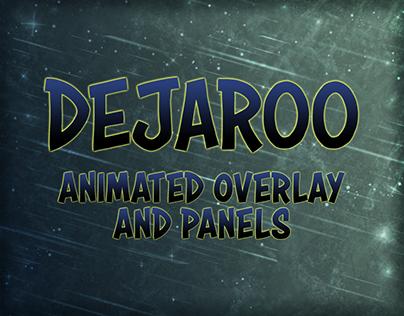 DejaRoo's Animated Overlay & Panels