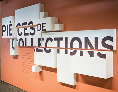 Pièces de Collections - Exhibit