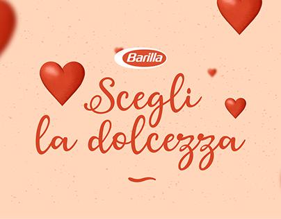 Scegli la dolcezza | Barilla | We Are Social