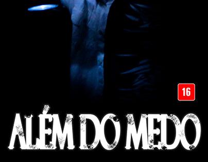CURTA METRAGEM - ALÉM DO MEDO