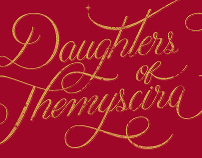 Daughters of Themyscira - Digital Lettering