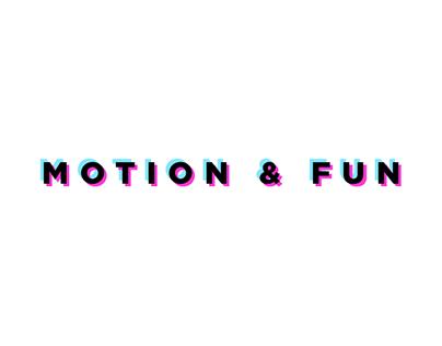 MOTION & FUN