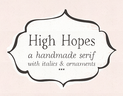 High Hopes handmade serif font