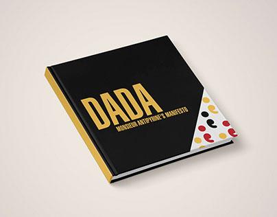 DADA - Monsieur Antipytine's Manifesto   Book Design