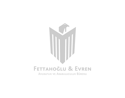 Fettahoğlu & Evren Hukuk | Branding, Website