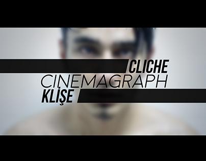 cliche - cinemagraph