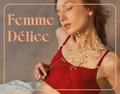Femme Délice / Underwear Store