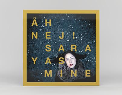 Sara Yasmine – Åh Nej!