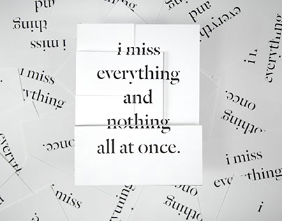 i miss everything and nothing all at once | Editorial