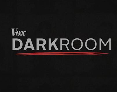 Vox Darkroom Title Open