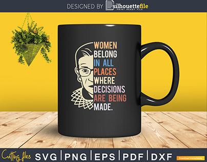 Ruth Bader Ginsburg RBG Women Belong