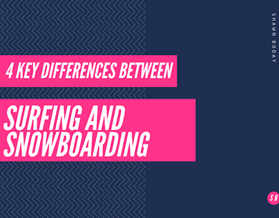 4 Key Differences Between Surfing and Snowboarding