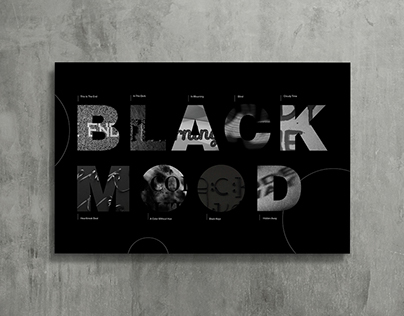 Black Mood | Type Experiments, 2017