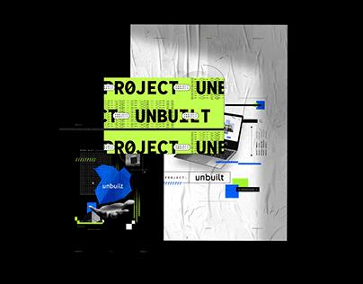 Project: UNBUILT ™